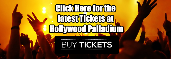 Hollywood Palladium tickets