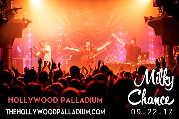 Milky Chance at Hollywood Palladium