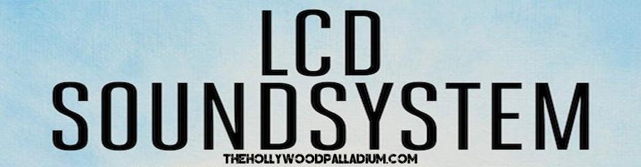 LCD Soundsystem at Hollywood Palladium