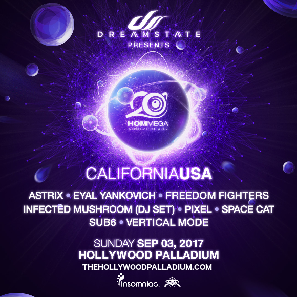 Dreamstate Presents Hommega: Astrix, Eyal Yankovich, Freedom Fighters & Infected Mushroom at Hollywood Palladium