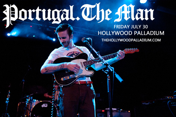 Portugal The Man at Hollywood Palladium