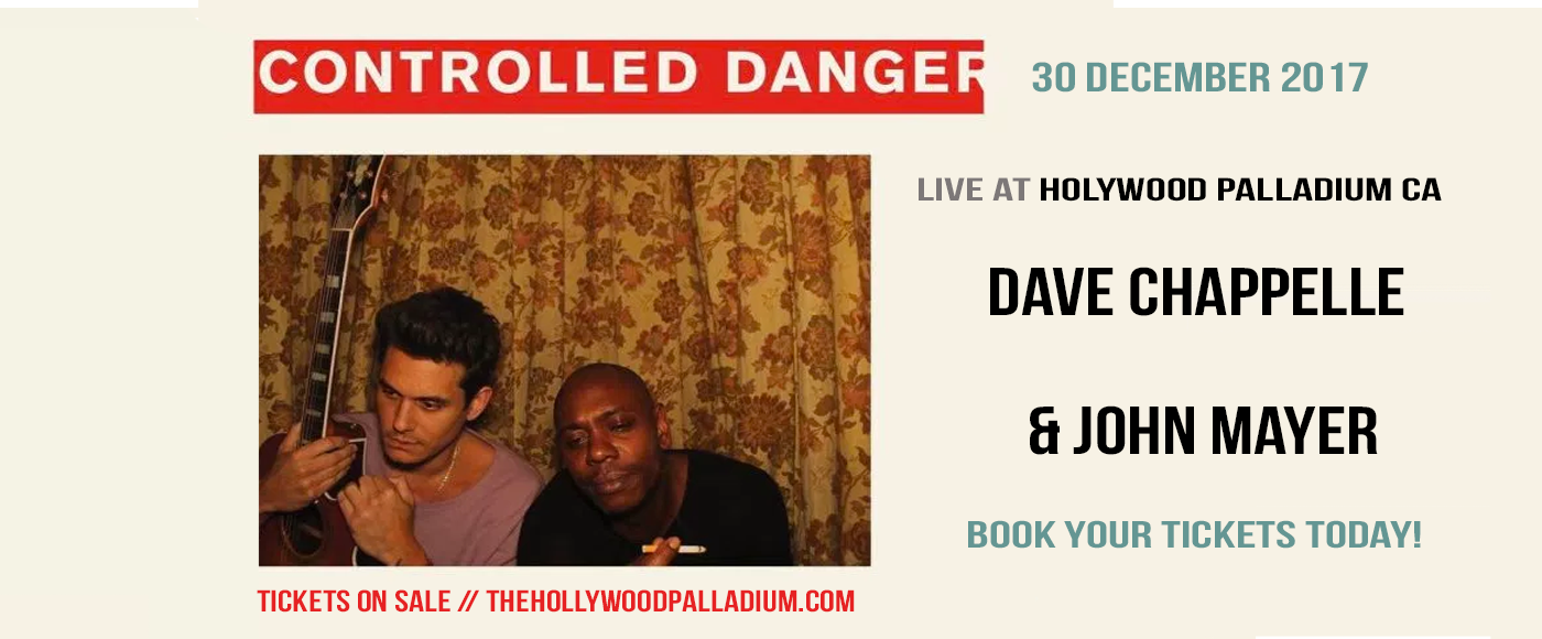 Dave Chappelle & John Mayer at Hollywood Palladium