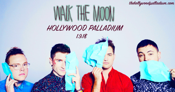 Walk The Moon at Hollywood Palladium