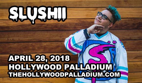 Slushii  at Hollywood Palladium