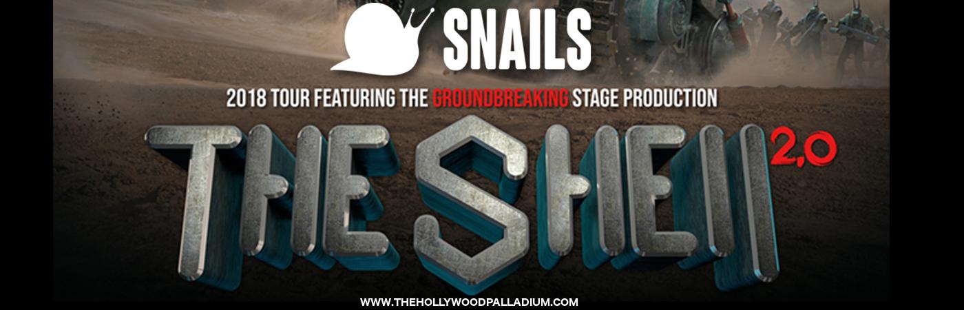 Snails at Hollywood Palladium
