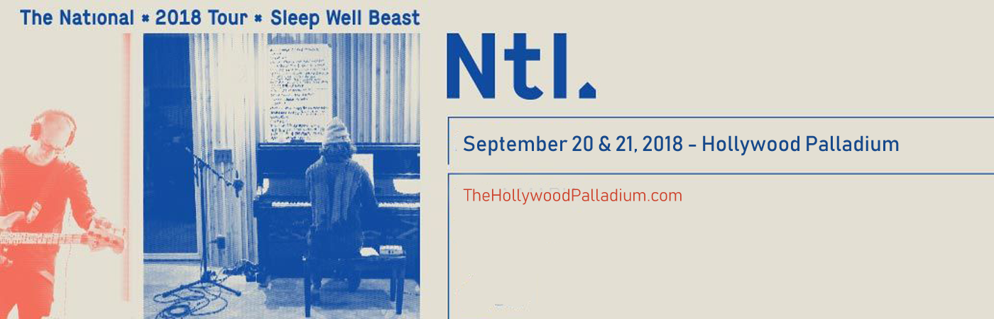 The National at Hollywood Palladium