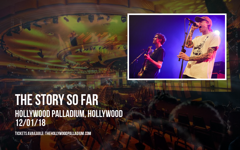 The Story So Far at Hollywood Palladium