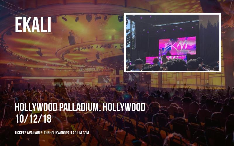 Ekali at Hollywood Palladium