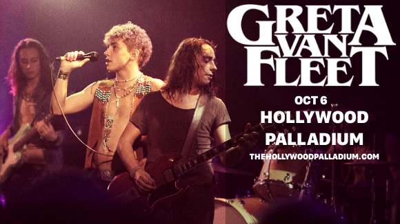 Greta Van Fleet at Hollywood Palladium