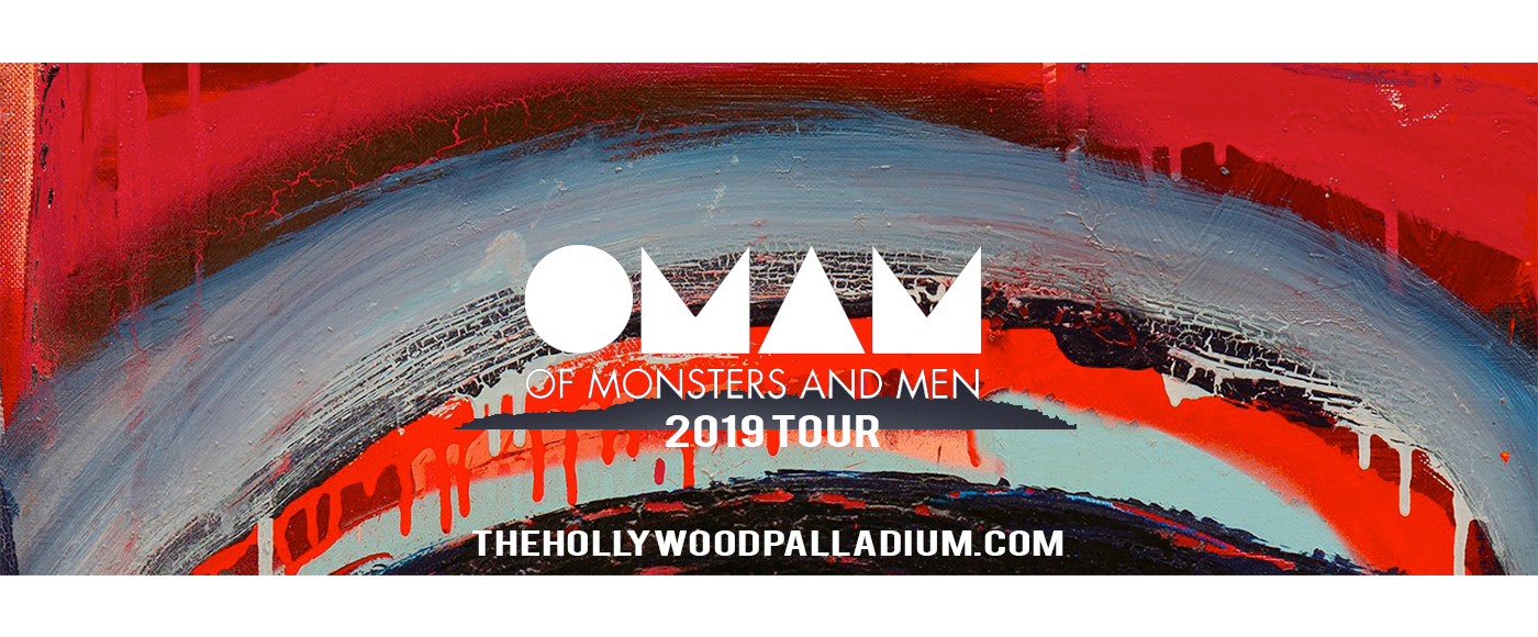 Of Monsters and Men at Hollywood Palladium