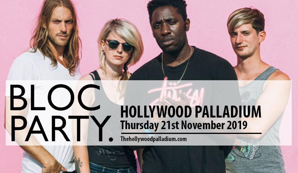 Bloc Party at Hollywood Palladium