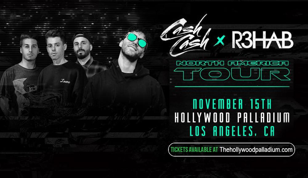 Cash Cash & R3hab at Hollywood Palladium