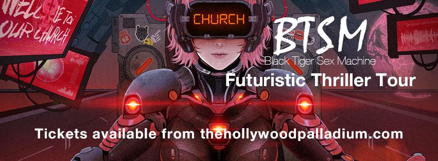 Black Tiger Sex Machine - Futuristic Thriller Tour at Hollywood Palladium