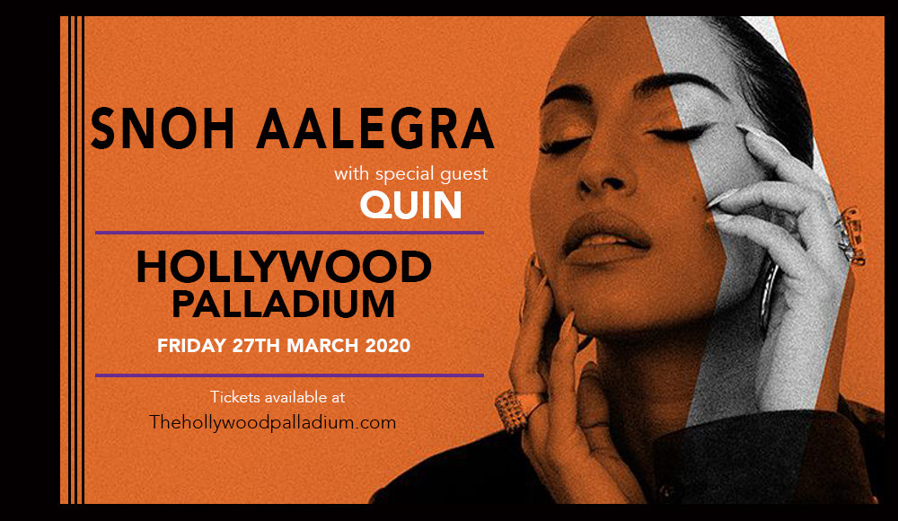 Snoh Aalegra & Quin [POSTPONED] at Hollywood Palladium
