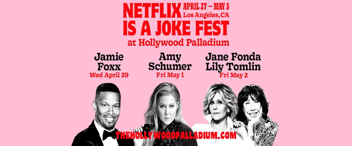Netflix Is A Joke Festival: Jamie Foxx [POSTPONED] at Hollywood Palladium