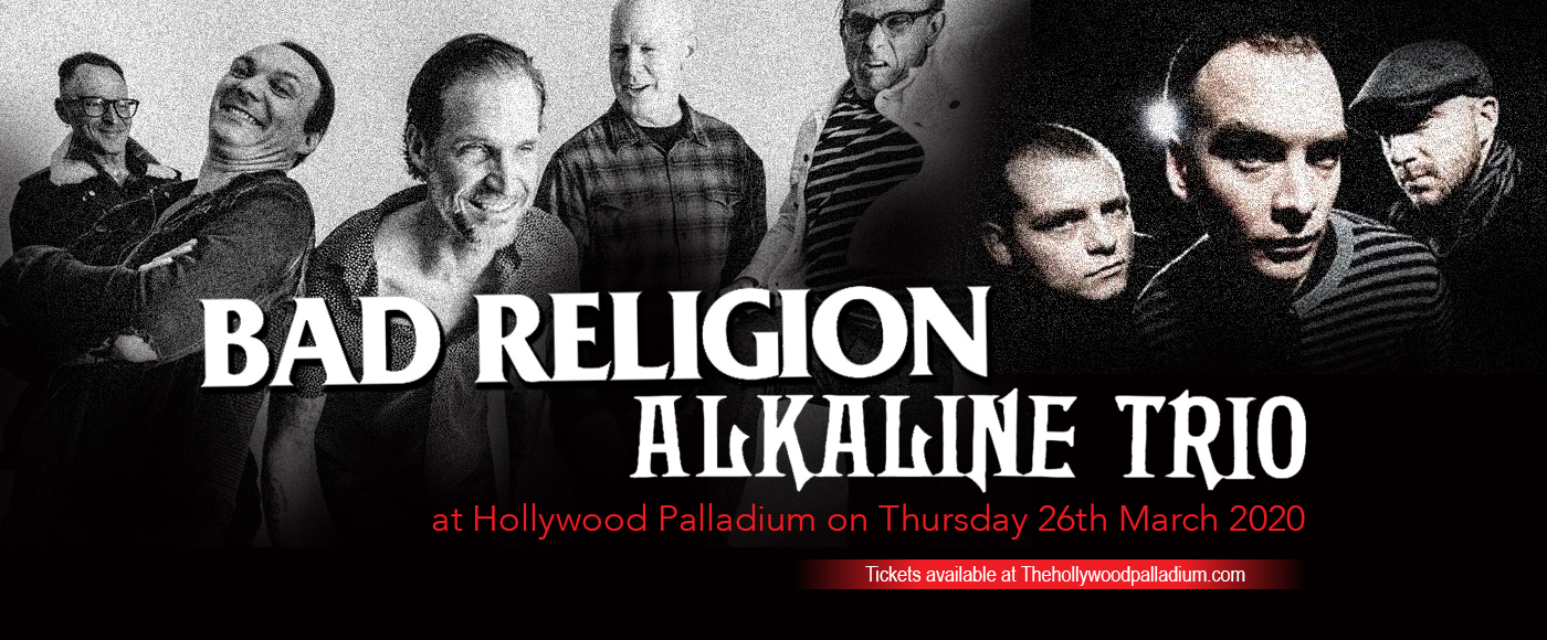 Bad Religion & Alkaline Trio [CANCELLED] at Hollywood Palladium