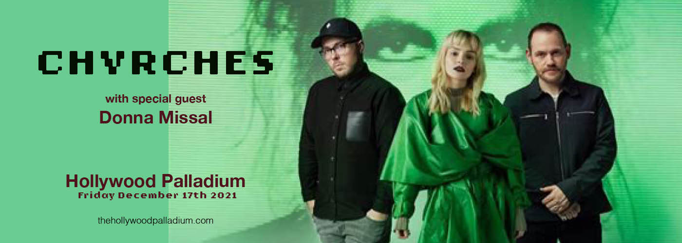 Chvrches & Donna Missal at Hollywood Palladium