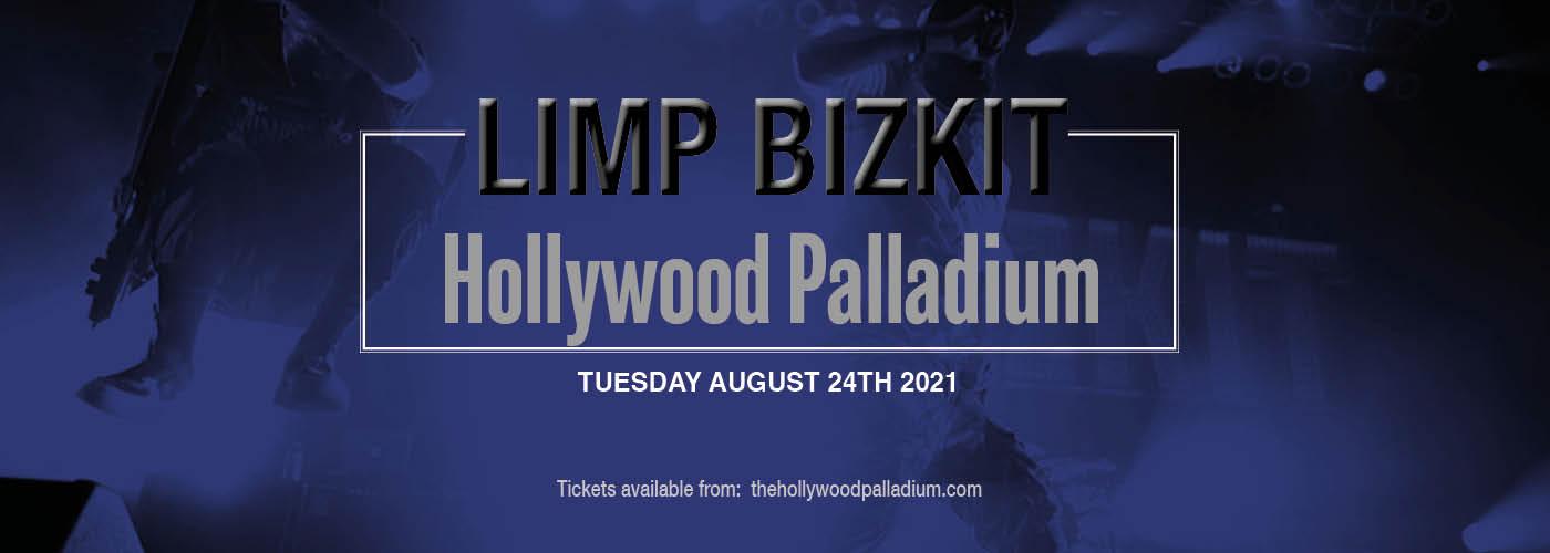 Limp Bizkit [POSTPONED] at Hollywood Palladium
