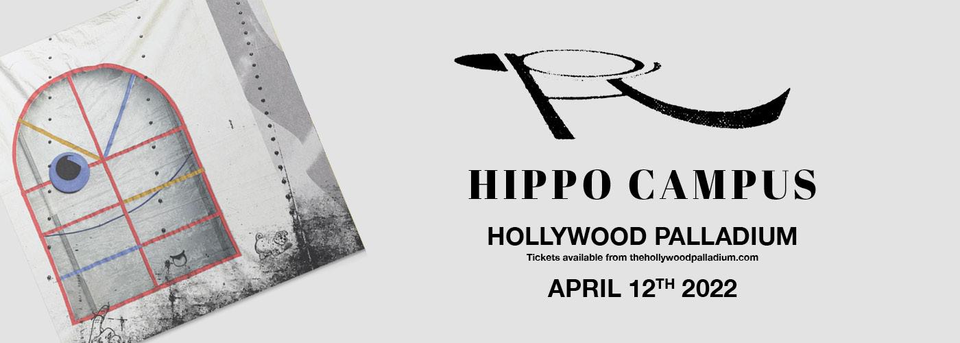Hippo Campus at Hollywood Palladium