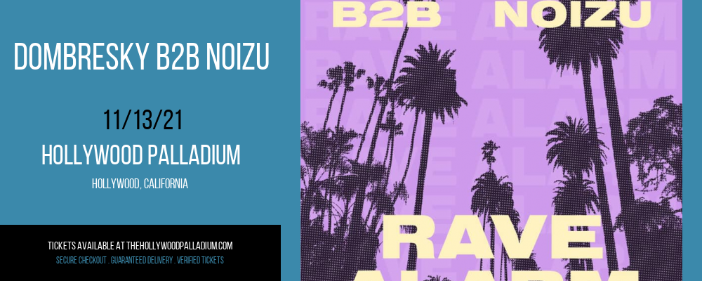 Dombresky B2B Noizu at Hollywood Palladium